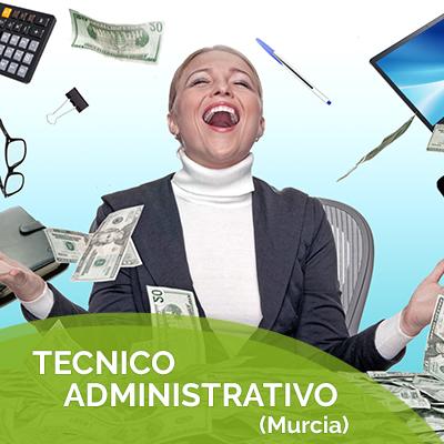 TECNICO ADMINISTRATIVO (Murcia)