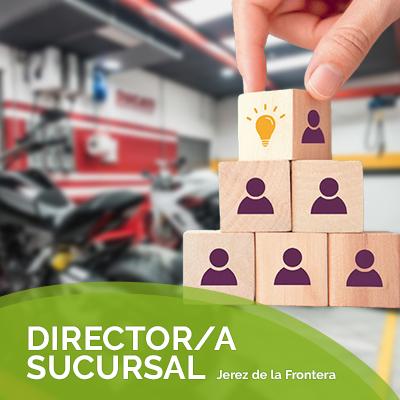 B2B RECURSOS HUMANOS selecciona Director/a de Sucursal para importante compañía del sector automoción, dedicada a la venta y reparación de motos y bicicletas a nivel autonómico, así como venta de accesorios y repuestos, para su concesionario de Jerez de la Frontera.